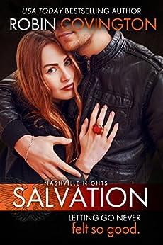Salvation (Nashville Nights Book 2) by [Covington, Robin]