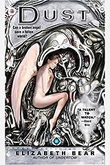 Dust: A Novel (Jacob's Ladder Book 1)