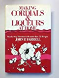 img - for Making Cordials and Liqueurs at Home book / textbook / text book