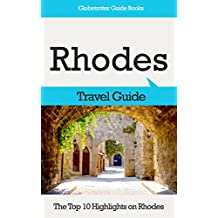 Rhodes Travel Guide: The Top 10 Highlights in Rhodes (Globetrotter Guide Books)