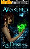 Awakened (Auralight Codex: Dakota Shepherd Book 1)