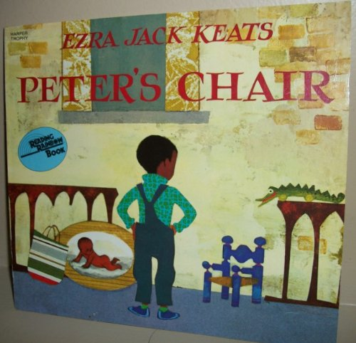Peter's Chair By Ezra Jack Keats ( Reading Rainbow Book)