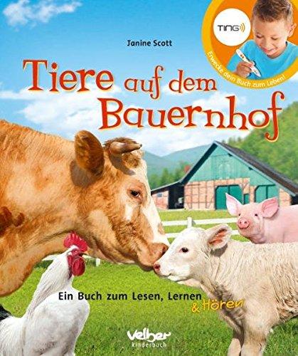 TING: Tiere auf dem Bauernhof: Ein Buch zum Lesen, Lernen und Hören