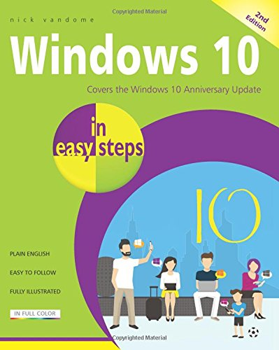 Windows 10 in easy steps: Covers the Windows 10 Anniversary Update