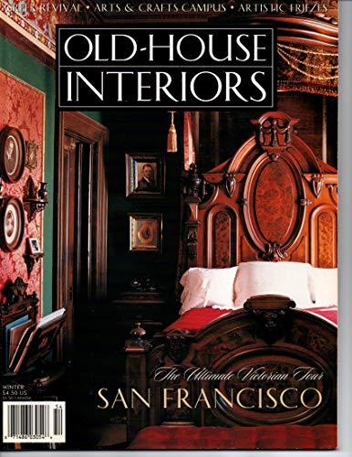Old House Interiors Magazine, Winter 1995 (Volume 1, No 4)