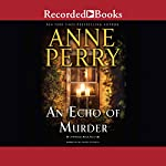 An Echo of Murder | Anne Perry