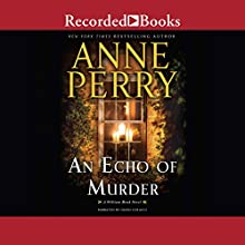 An Echo of Murder Audiobook by Anne Perry Narrated by David Colacci