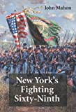 New York's Fighting Sixty-Ninth, John Mahon, 0786461047