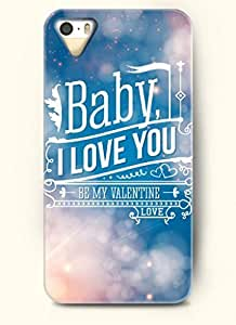 BABY, I LOVE YOU BE MY VALENTINE-iPhone 5/5s/5g Back Plastic Case