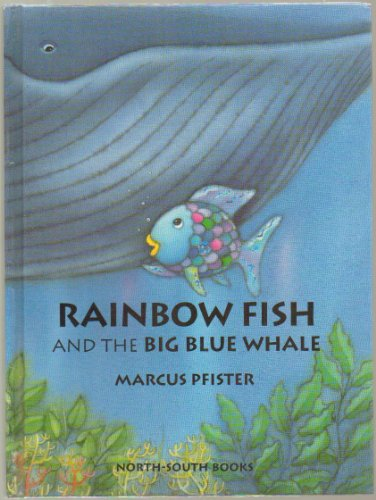 Rainbow Fish and the Big Blue Whale Mini-Book - Hardcover - First Edition, 2nd Printing 1998 (Book Size: 7.25