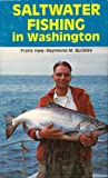 Saltwater Fishing in Washington, Frank Haw and Raymond M. Buckley, 0939936003