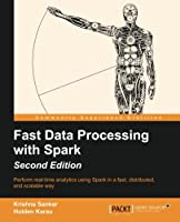 Fast Data Processing with Spark, 2nd Edition Front Cover