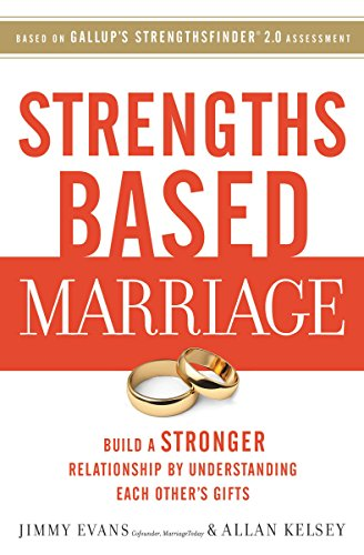 Download PDF Strengths Based Marriage - Build a Stronger Relationship by Understanding Each Other's Gifts