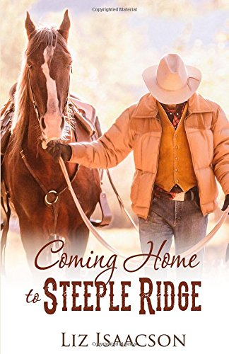 Coming Home to Steeple Ridge: A Buttars Brothers Novel (Steeple Ridge Romance)