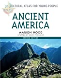 img - for Ancient America (Cultural Atlas for Young People) book / textbook / text book