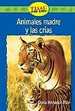 Animales madre y las Crías, Dona Herweck Rice, 0743992148