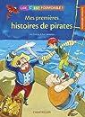 Lire, c'est formidable ! Mes premières histoires de pirates par Boehme