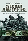 SS Das Reich At War 1939–1945: A History of the