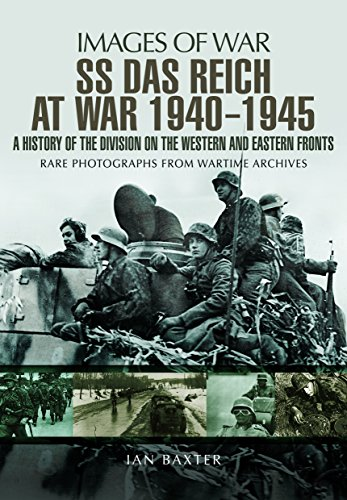 SS Das Reich At War 1939-1945: A History of the Division on the Western and Eastern Fronts (Images of War)