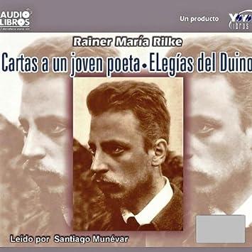 Cartas a Un Joven Poeta by Rainer Maria Rilke - Amazon.com Music