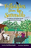 img - for Folktales from the Serendib: A Collection of Sinhala Stories Heard in Rural Sri Lanka book / textbook / text book