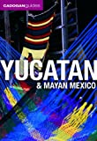 Yucatan and Mayan Mexico, Nick Rider, 1566567955