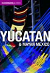 Yucatan and Mayan Mexico