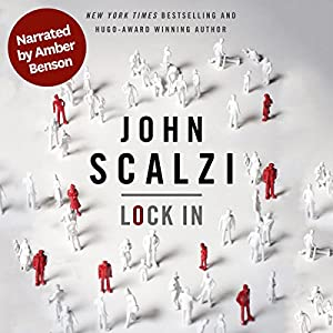 Lock In (Narrated by Amber Benson) Hörbuch