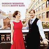 Gordon Webster Meets Hetty Kate