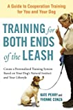 Training for Both Ends of the Leash, Kate Perry and Yvonne Conza, 1583334513