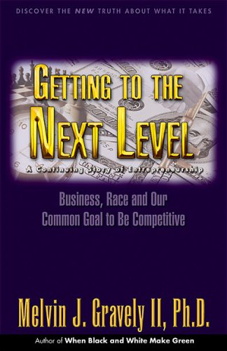 Search : Getting to the Next Level: Business, Race and Our Common Goal to Be Competitive