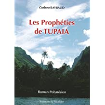 Les prophéties de Tupaia: Roman Polynésien (French Edition)