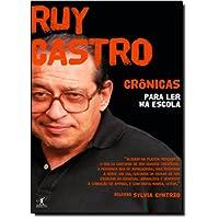 Crônicas para ler na escola - Ruy Castro