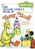 The Sesame Street Book of Fairy Tales, Emily P. Kingsley and David Korr, 0394931319