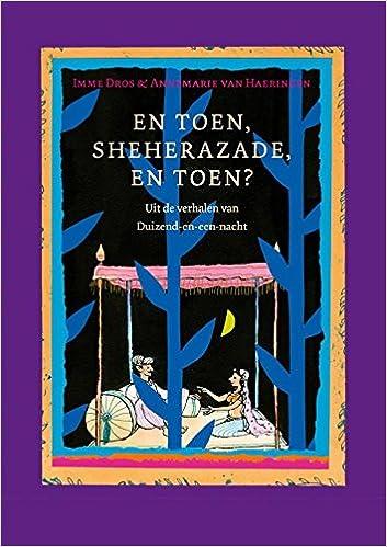 En Toen Sheherazade En Toen Uit De Verhalen Van Duizend