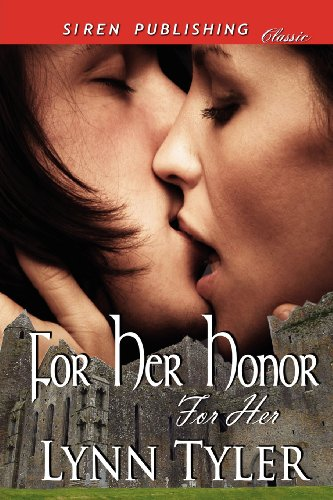 For Her Honor [For Her 1] (Siren Publishing Classic) (For Her, Siren Publishing Classic)