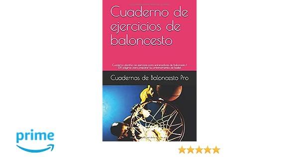 Cuaderno de ejercicios de baloncesto: Cuaderno plantilla de ...