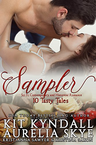 Sampler: 10 Tasty Tales: SciFi, Contemporary, and Historical Romance Collection