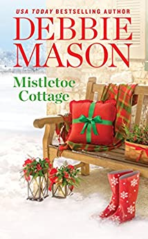 Mistletoe Cottage (Harmony Harbor) by [Mason, Debbie]