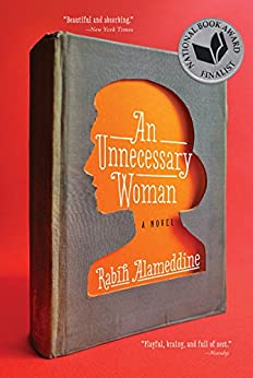 An Unnecessary Woman by [Alameddine, Rabih]