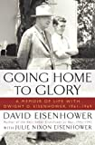 Going Home to Glory, David Eisenhower, 1439190909