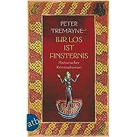 Ihr Los ist Finsternis: Historischer Kriminalroman (Schwester Fidelma ermittelt, Band 29)
