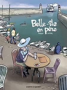 """Afficher """"Belle-Île en père"""""""