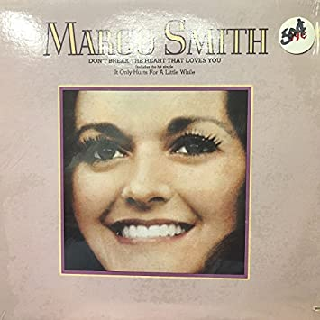 Margo Smith Dont Break The Heart That Loves You Lp Amazoncom Music