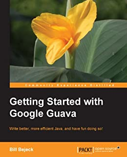 Getting Started With Google Guava Ebook