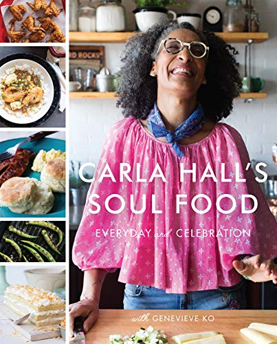Search : Carla Hall's Soul Food: Everyday and Celebration