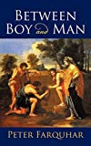 img - for Between Boy And Man book / textbook / text book