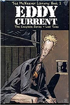 Ted McKeever Library Book 2: Eddy Current: Eddy Current Bk. 2