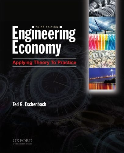 Engineering Economy: Applying Theory to Practice, 3rd Edition