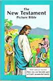 img - for New Testament Picture Bible book / textbook / text book